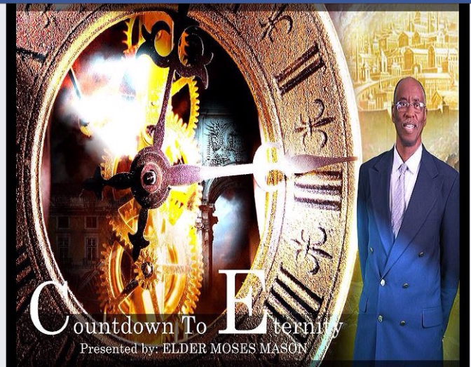 Count Down to Eternity – by Elder Moses