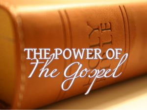 The Power of the Gospel of Christ